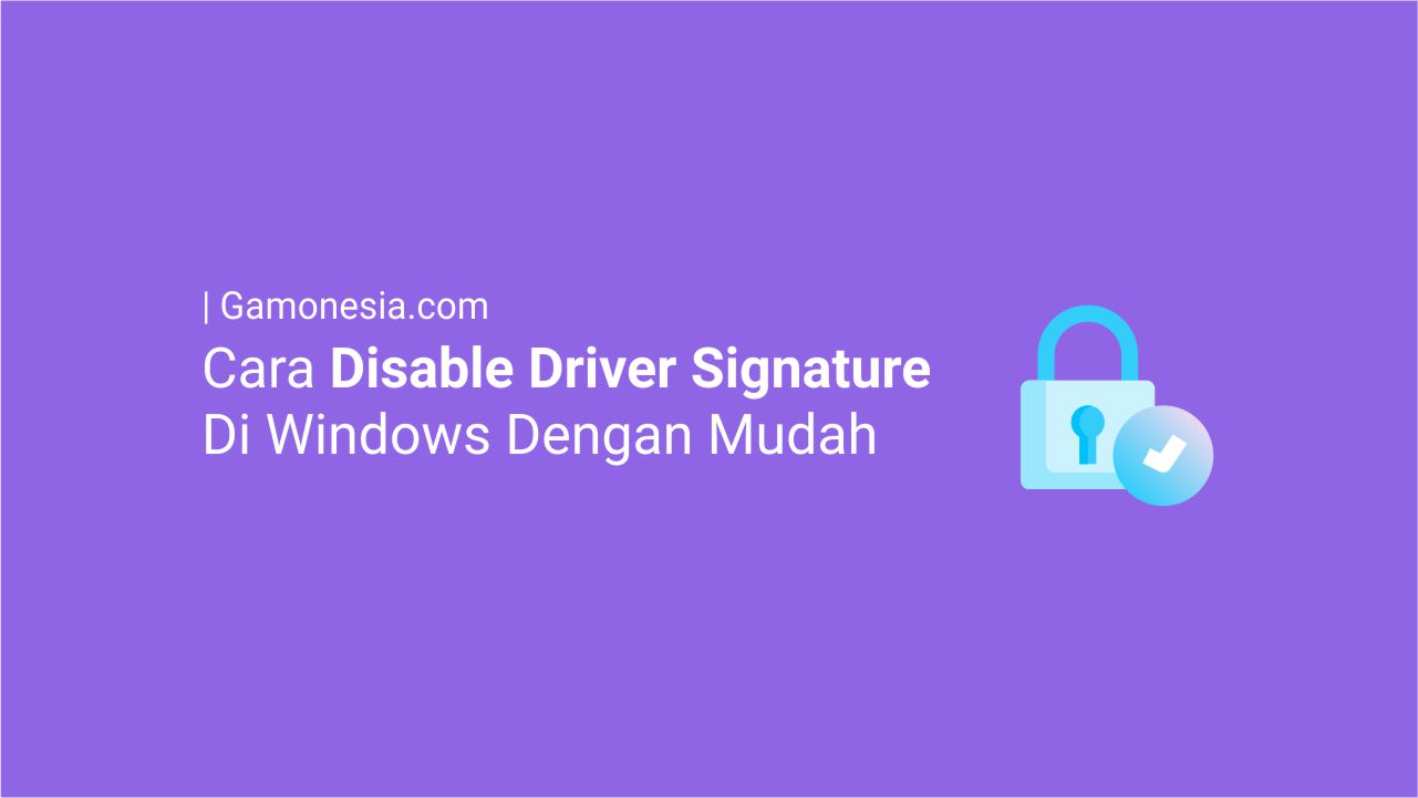 cara disable driver signature